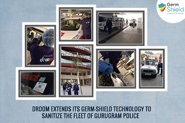 Droom Extends Its Germ-Shield Technology to Gurugram Police For Sanitizing its Fleet